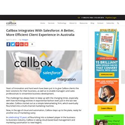 Callbox Integrates With Salesforce: A Better, More Efficient Client Experience in Australia - B2B Lead Generation Australia