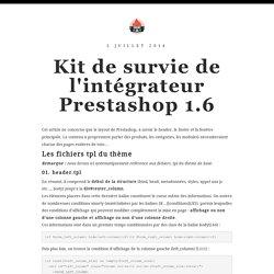 Kit de survie de l'intégrateur Prestashop 1.6 - Blog Firehall