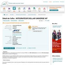 INTEGRATEUR DOLLAR UNIVERSE H/F - Offre d'emploi INTEGRATEUR DOLLAR UNIVERSE H/F