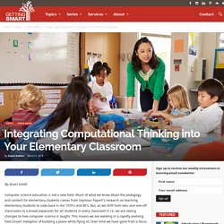 Integrating Computational Thinking into Your Elementary Classroom