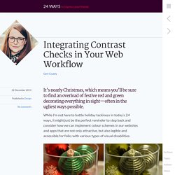 Integrating Contrast Checks in Your Web Workflow ◆ 24 ways