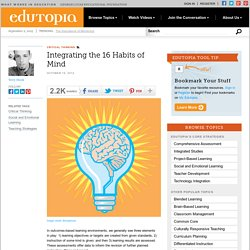 Integrating the 16 Habits of Mind