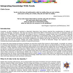 Integrating Knowledge With Needs