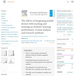 Metaestudio: The effects of integrating mobile devices with teaching and learning on students' learning performance: A meta-analysis and research synthesis