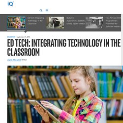 Ed Tech: Integrating Technology in the Classroom