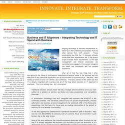 Business and IT Alignment - Integrating Technology and IT Spend with Business