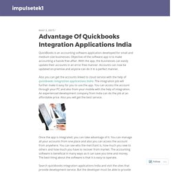 Advantage Of Quickbooks Integration Applications India