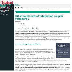 ESC et week-ends d'intégration : à quoi s'attendre ? - L'Etudiant