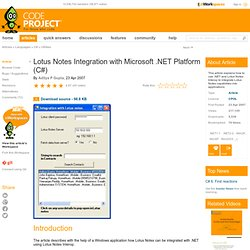Lotus notes Integration with Microsoft .NET platform (C#). Free source code and programming help