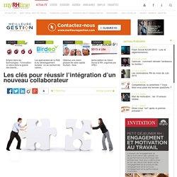 Les clés pour réussir l'intégration d'un nouveau collaborateur