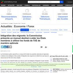 Intégration des migrants: la Commission présente un manuel destiné à aider les États membres à utiliser les fonds de l'UE de manière optimale