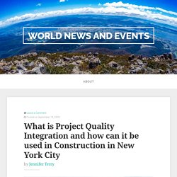 What is Project Quality Integration and how can it be used in Construction in New York City