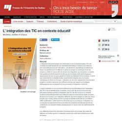 L' intégration des TIC en contexte éducatif