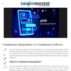Continuous Integration vs. Continuous Delivery