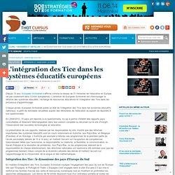 L'intégration des Tice dans les systèmes éducatifs européens : Articles : Thot Cursus