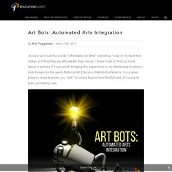 Art Bots: Automated Arts Integration