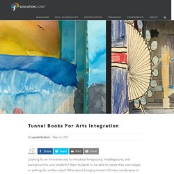 Tunnel Books For Arts Integration