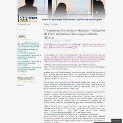 L'importance des normes et standards – Intégration de l'outil de portfolio électronique à Moodle, Sakai et … «