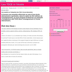 Une enquête sur l'intégration des TICE à l'école élémentaire - Les TICE à l'école