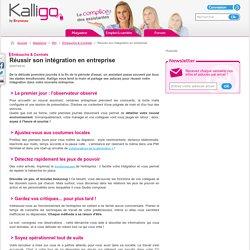 Réussir son intégration en entreprise - Embauche & Contrats, RH