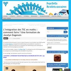 L'intégration des TIC en maths : comment faire ? Une formation de Jocelyn Dagenais