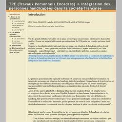 TPE (Travaux Personnels Encadrés) ➩ Intégration des personnes handicapées dans la société française