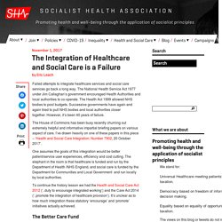 The Integration of Healthcare and Social Care is a Failure