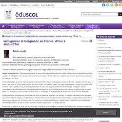 Université d'automne « L'intégration des nouveaux arrivants : quelle mission pour l'École ? » - Immigration et intégration en France, d'hier à aujourd'hui