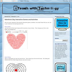 InTec InSights: Technology Integration Ideas for the Classroom: Valentine's Day Interactive Games and Activities