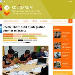 L'école Thot : outil d'intégration pour les migrants