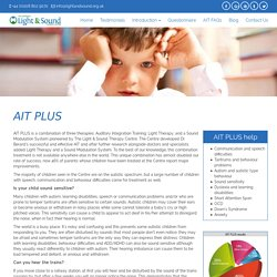 AIT PLUS -Auditory Integration Training, Light Therapy, Sound Modulation System