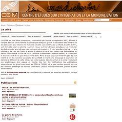 La crise - Centre d'études sur l'intégration et la mondialisation (CEIM)