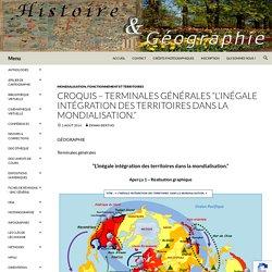 CROQUIS – Terminales générales «L'inégale intégration des territoires dans la mondialisation.»