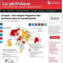 Croquis : Une inégale intégration des territoires dans la mondialisation
