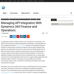 Managing API Integration With Dynamics 365 Finance and Operations