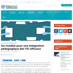 Un modèle pour une intégration pédagogique des TIC efficace
