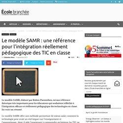 Le modèle SAMR : une référence pour l'intégration réellement pédagogique des TIC en classe - École branchée