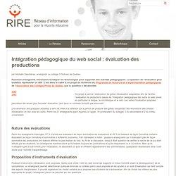 Intégration pédagogique du web social : évaluation des productions
