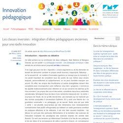 Les classes inversées : intégration d'idées pédagogiques anciennes pour une réelle innovation - Innovation Pédagogique