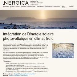 Intégration de l'énergie solaire photovoltaïque en climat froid - Nergica
