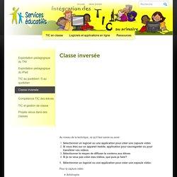 Intégration des TIC au primaire » Classe inversée