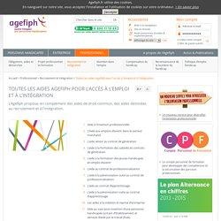 Toutes les aides Agefiph pour l'accès à l'emploi et à l'intégration - Recrutement et intégration - Professionnel