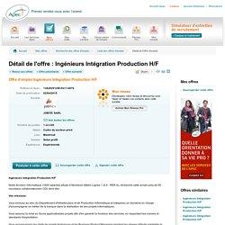 Ingénieurs Intégration Production H/F - Offre d'emploi Ingénieurs Intégration Production H/F