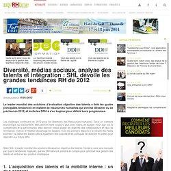 Diversité, médias sociaux, analyse des talents et intégration : SHL dévoile les grandes tendances RH de 2012