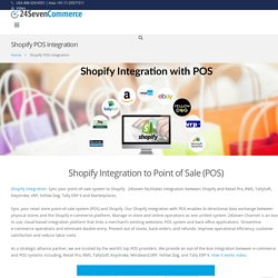 Shopify Integration with - RetailPro, RMS, Keystroke, TallySoft, Erply, Tally