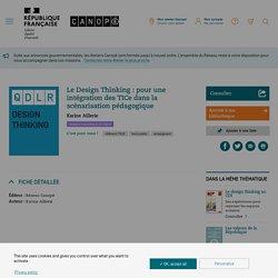 Le Design Thinking : pour une intégration des TICe dans la scénarisation pédagogique