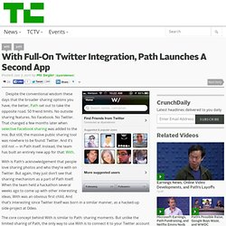 With Full-On Twitter Integration, Path Launches A Second App