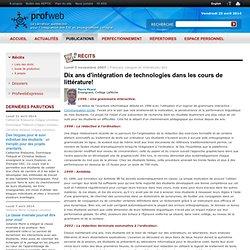 Dix ans d'intégration de technologies dans les cours de littérature!