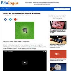 Evernote pour votre intégration technologique - Edulogia