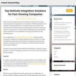 Top NetSuite Integration Solutions for Fast-Growing Companies – Prateek Technosoft Blog